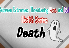 Between Extremes: Threatening Heat and Cold Health Series - Death (English)