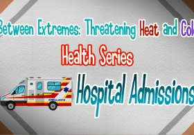 Between Extremes: Threatening Heat and Cold Health Series - Hospital Admission (English)