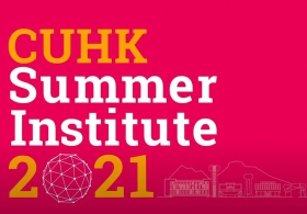 The CUHK Summer Institute 2021